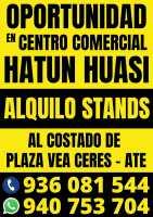 ALQUILER STAND EN C.C. HATUN HUASI ATE