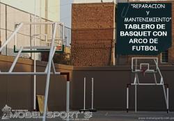 TABLERO DE BASQUET CON ARCO DE FUTBOL-REPARCION-MOBEL SPORTS